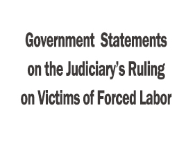 Government's Statement on the Judiciary's Ruling on Victims of Forced Labor