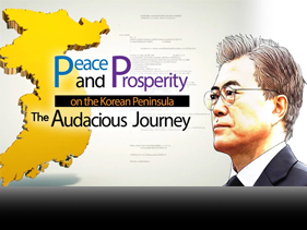 Peace and Prosperity on the Korean Peninsula – The Audacious Journey